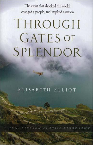 Through Gates of Splendor by Elisabeth Elliot from Accelerated Christian Education