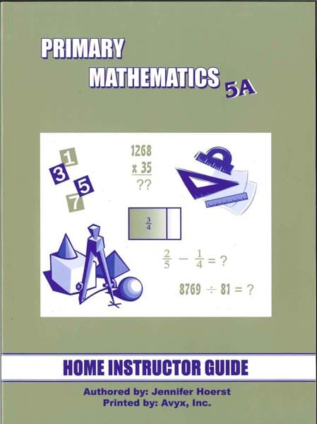 Primary Math Home Instructor's Guide 5A US Edition by Singapore Math