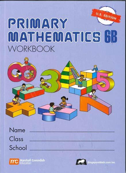 Primary Math Workbook 6B US Edition by Singapore Math