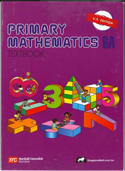 Primary Math Textbook 6A US Edition by Singapore Math