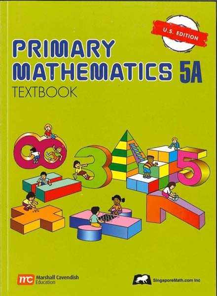 Primary Math Textbook 5A US Edition by Singapore Math