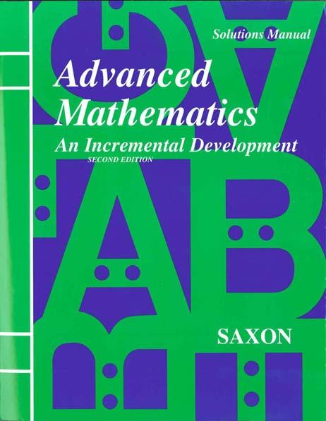Advanced Mathematics Solutions Manual Second Edition from Saxon Math