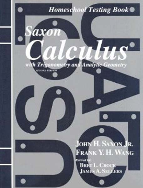 Calculus Homeschool Testing Book Second Edition from Saxon Math