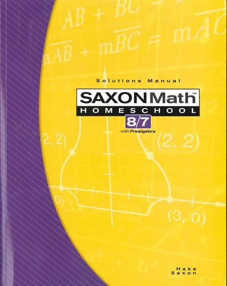Math 8/7 Homeschool Solution Manual 3rd Edition from Saxon Math