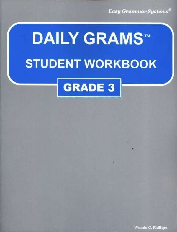 Daily Grams: Grade 3 Workbook from Easy Grammar Systems