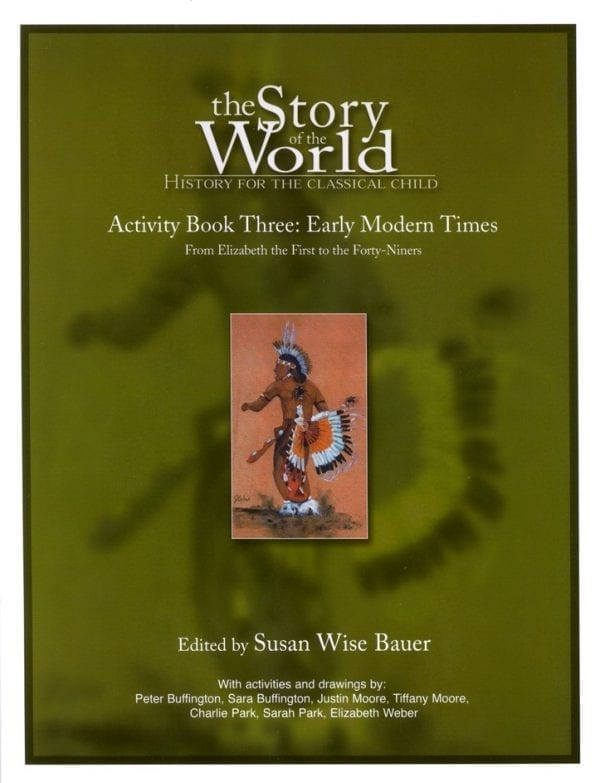 Story of the World: Volume III Early Modern Times Activity Book from Peace Hill Press