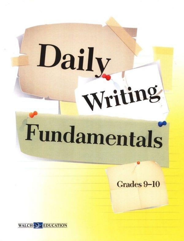 Daily Writing Fundamentals Grades 9-10 from Walch Publishing