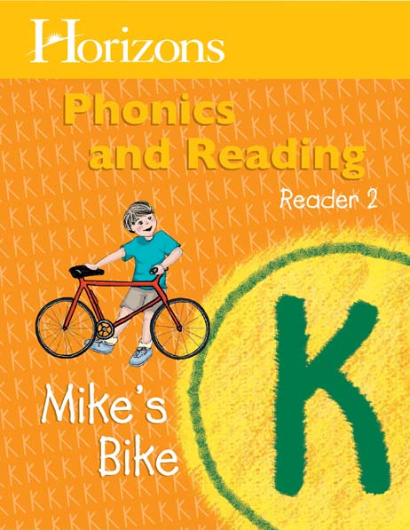 Horizons Kindergarten Phonics & Reading Reader 2: Mike's Bike from Alpha Omega Publications