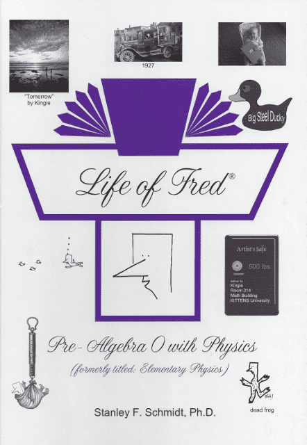Life of Fred: Pre-Algebra 0 with Physics from Polka Dot Publishing