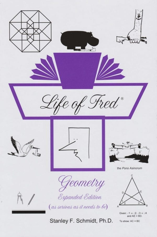 Life of Fred: Geometry Expanded Edition from Polka Dot Publishing