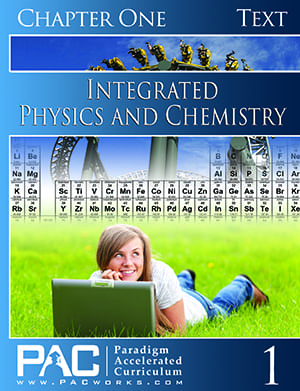Integrated Physics and Chemistry Chapter 1 Text from Paradigm Accelerated Curriculum