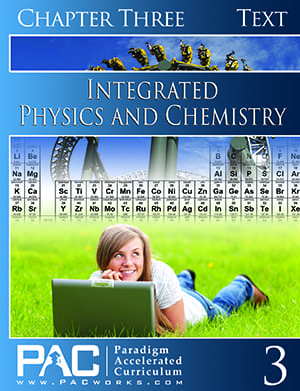 Integrated Physics and Chemistry Chapter 3 Text from Paradigm Accelerated Curriculum