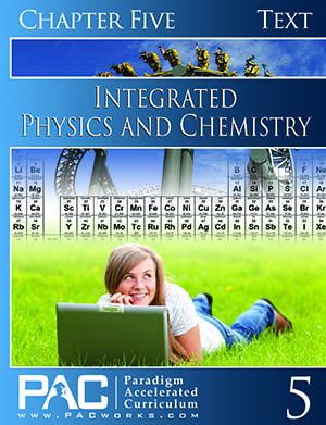 Integrated Physics and Chemistry Chapter 5 Text from Paradigm Accelerated Curriculum