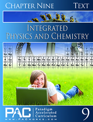 Integrated Physics and Chemistry Chapter 9 Text from Paradigm Accelerated Curriculum