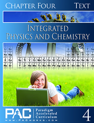 Integrated Physics and Chemistry Chapter 4 Text from Paradigm Accelerated Curriculum