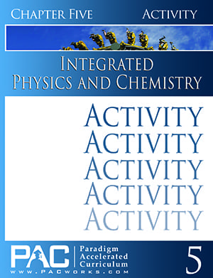 Integrated Physics and Chemistry Chapter 5 Activities from Paradigm Accelerated Curriculum