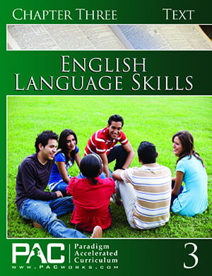 English I: Language Skills Chapter 3 Text from Paradigm Accelerated Curriculum