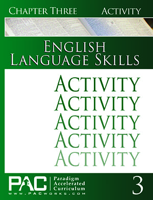 English I: Language Skills Chapter 3 Activities from Paradigm Accelerated Curriculum