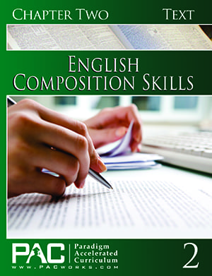 English II: Composition Skills Chapter 2 Text from Paradigm Accelerated Curriculum