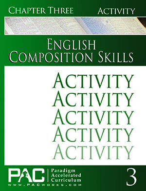 English II: Composition Skills Chapter 3 Activities from Paradigm Accelerated Curriculum