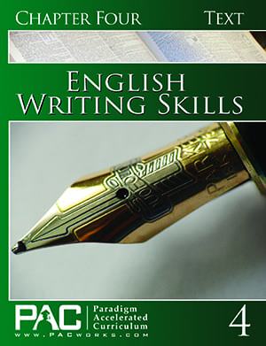 English III: Writing Skills Chapter 4 Text from Paradigm Accelerated Curriculum