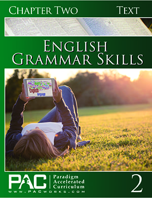 English Grammar Skills Chapter 2 Text from Paradigm Accelerated Curriculum