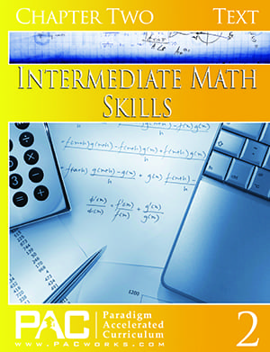 Intermediate Math Skills Chapter 2 Text from Paradigm Accelerated Curriculum