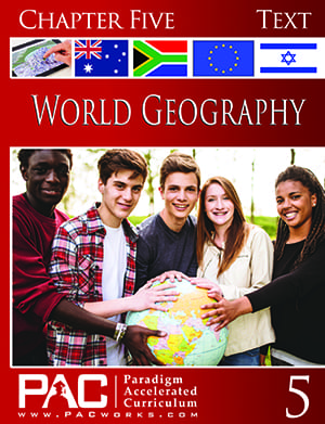 World Geography Chapter 5 Text from Paradigm Accelerated Curriculum