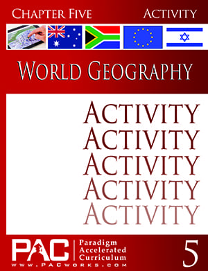 World Geography Chapter 5 Activities from Paradigm Accelerated Curriculum