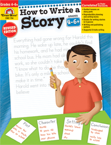 How to Write a Story (Grades 4-6) from Evan-Moor