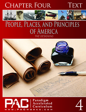The Designing of America (Chapter 4 Text) from Paradigm Accelerated Curriculum