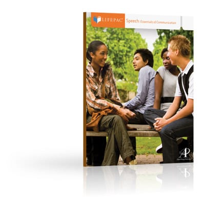 Speech: Essentials of Communication Unit 3 Worktext from Alpha Omega Publications