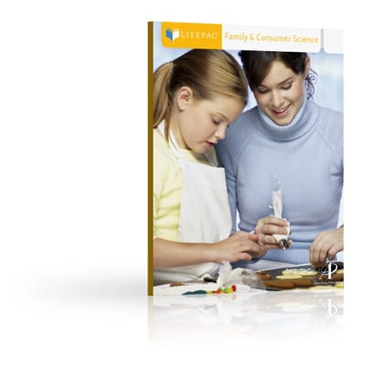 Family & Consumer Science Unit 9 Worktext from Alpha Omega Publications