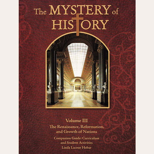 Mystery of History III Companion Guide